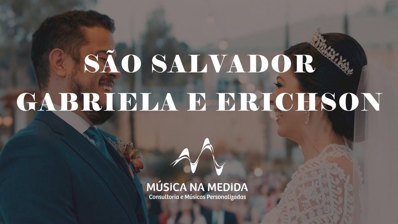 São Salvador: Gabriela e Erichson