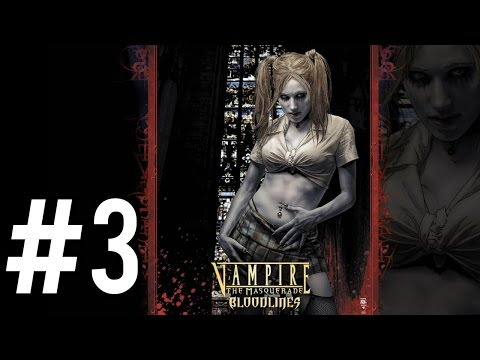 Vampire: The Masquerade - Bloodlines P.3 - Santa Monica & Clinic Excursion - Playthrough/Let's Play