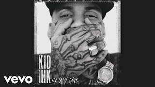 Kid Ink No Miracles Audio ft. Elle Varner, MGK