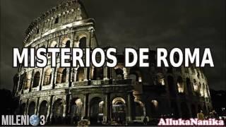 Milenio 3 - Misterios de Roma (En vivo desde Mérida)
