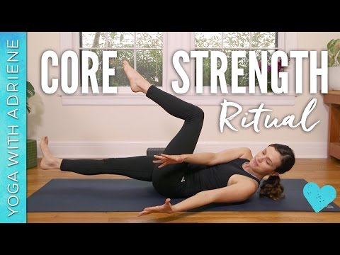 Core Strength Ritual - Yoga With Adriene