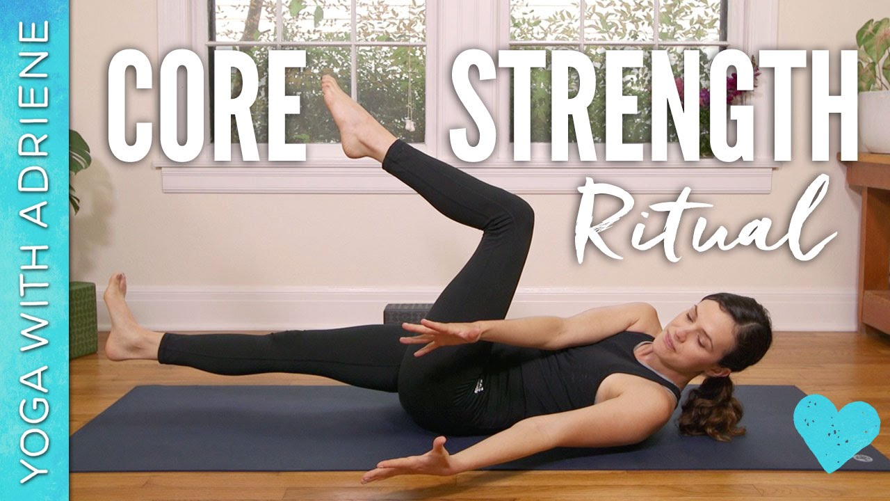 Core Strength Created by Yoga With Adriene