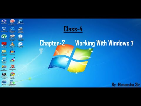 Class 4 ||Chapter 2 || Working With Windows 7