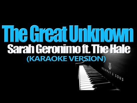 THE GREAT UNKNOWN Sarah Geronimo ft. Hale (KARAOKE VERSION)