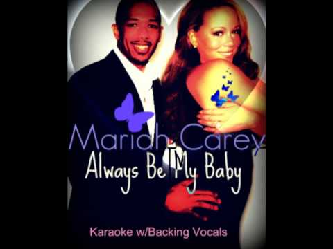 Official Mariah Carey Always Be My Baby Karaoke w/Background Vocals