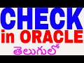 Check Constraint In Oracle In Telugu