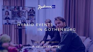 Hybrid Events at Radisson Blu Scandinavia Hotel, Gothenburg