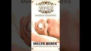 NİNNİLER - ANADOLU EZGİLERİYLE -  MELEK BEBEK (Lullabies) - TÜR : BEBEK NİNNİLERİ ( BABY SONG ) ALBÜM : NİNNİLER ( ANADOLU EZGİLERİYLE ) SATIN ALMA LİNKİ: ...