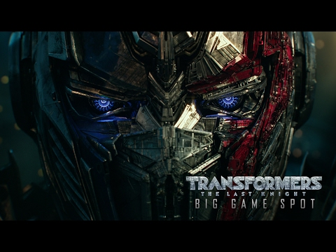 Transformers: The Last Knight(2017) - Big Game Spot - Paramount Pictures