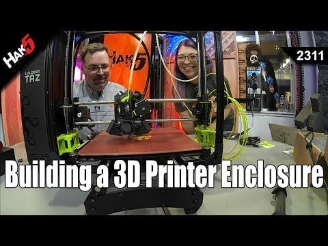 Building a 3D Printer Enclosure - Hak5 2311