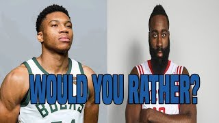 INTENSE NBA WOULD YOU RATHER?