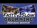 Fast VS Slow Drums (ft. 66Samus)