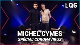 LE QG 37 - GUILLAUME PLEY avec MICHEL CYMES (SPÉCIAL CORONAVIRUS)