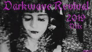 Darkwave Revival 2019 Mix (Doomer Music)
