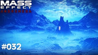 MASS EFFECT ANDROMEDA #032 - Eis & Schnee - Let's Play Mass Effect Andromeda Deutsch / German