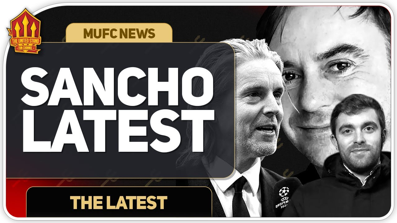 ROMANO! Sancho Deal Not Over! Man Utd Transfer News