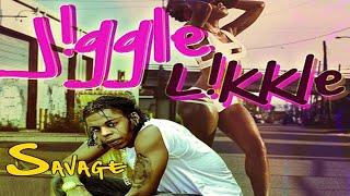 Savage - Jiggle Likkle (Raw) [Bumpah Riddim] - August 2016