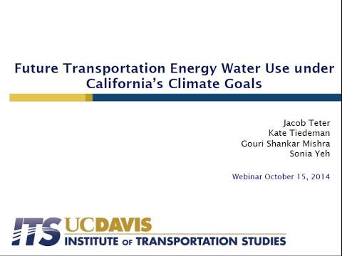 Webinar: Future Transportation Energy Water Use Under California's Climate Goals
