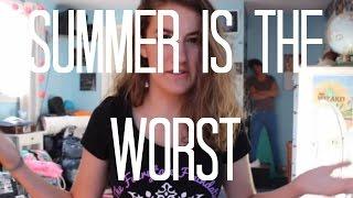 Summer Is the Worst   Sara Kay