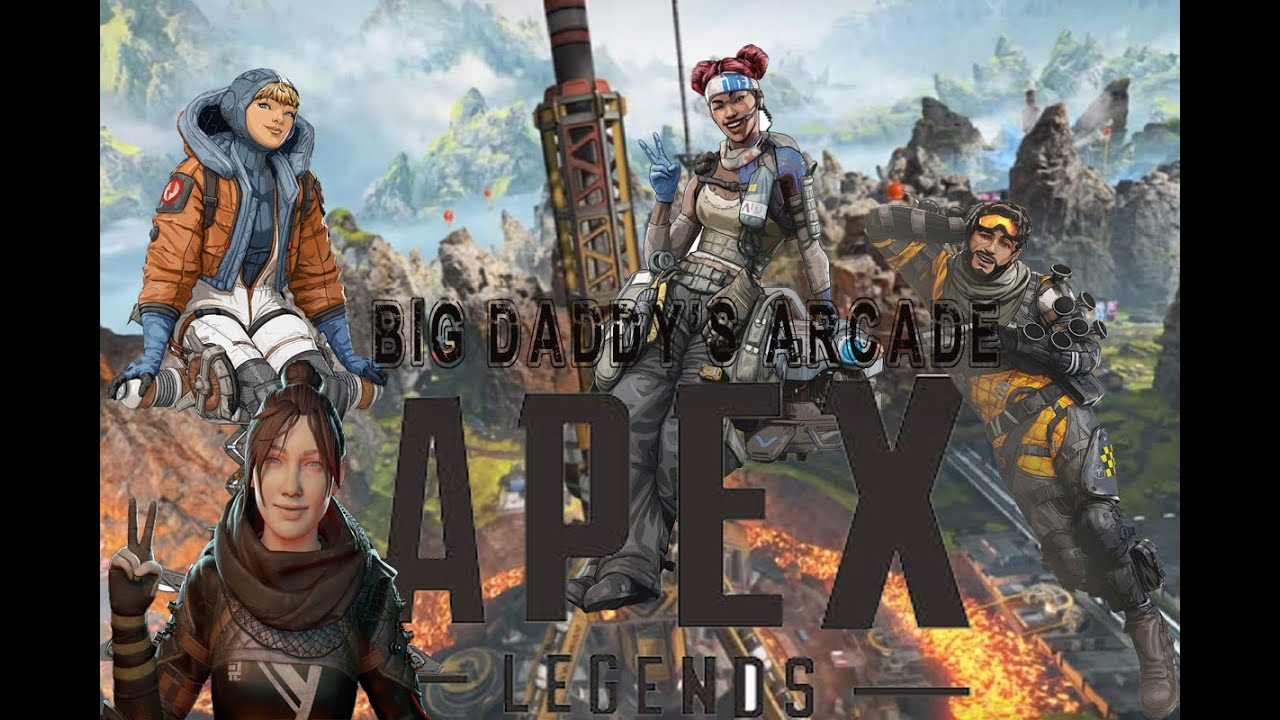 "Big Daddy's Arcade  Apex Legends ""Get Over Here!!!"""