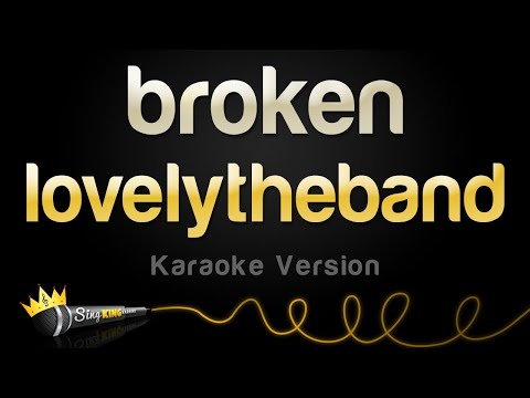 lovelytheband - broken (Karaoke Version)