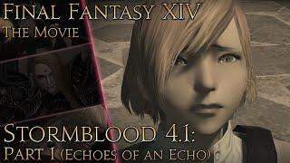 Final Fantasy XIV: SB - The Movie (patch 4.1: The Legend Returns pt1)