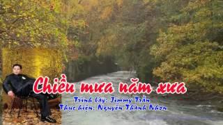 Tân cổ CHIỀU MƯA NĂM XƯA - Jimmy Trần
