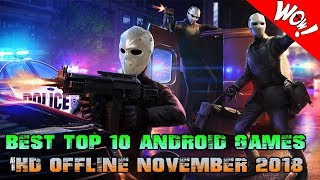 BEST TOP 10 ANDROID GAMES  HD OFFLINE NOVEMBER 2018