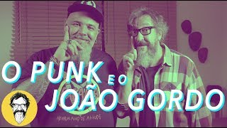 O PUNK E O JOÃO GORDO | MUSIC THUNDER VISION