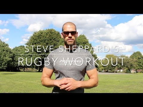 Steve Sheppard's Rugby Inspired Workout #MotivationMonday