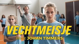 VECHTMEISJE - Officiële NL trailer