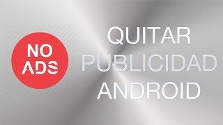 Bloquear toda la publicidad en Android SIN ROOT