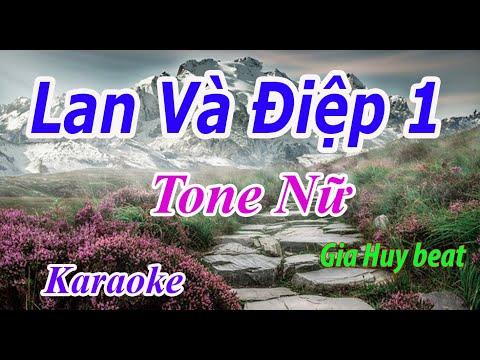 Lan Và Điệp 1 - Karaoke - Tone Nữ - Nhạc Sống - gia huy beat
