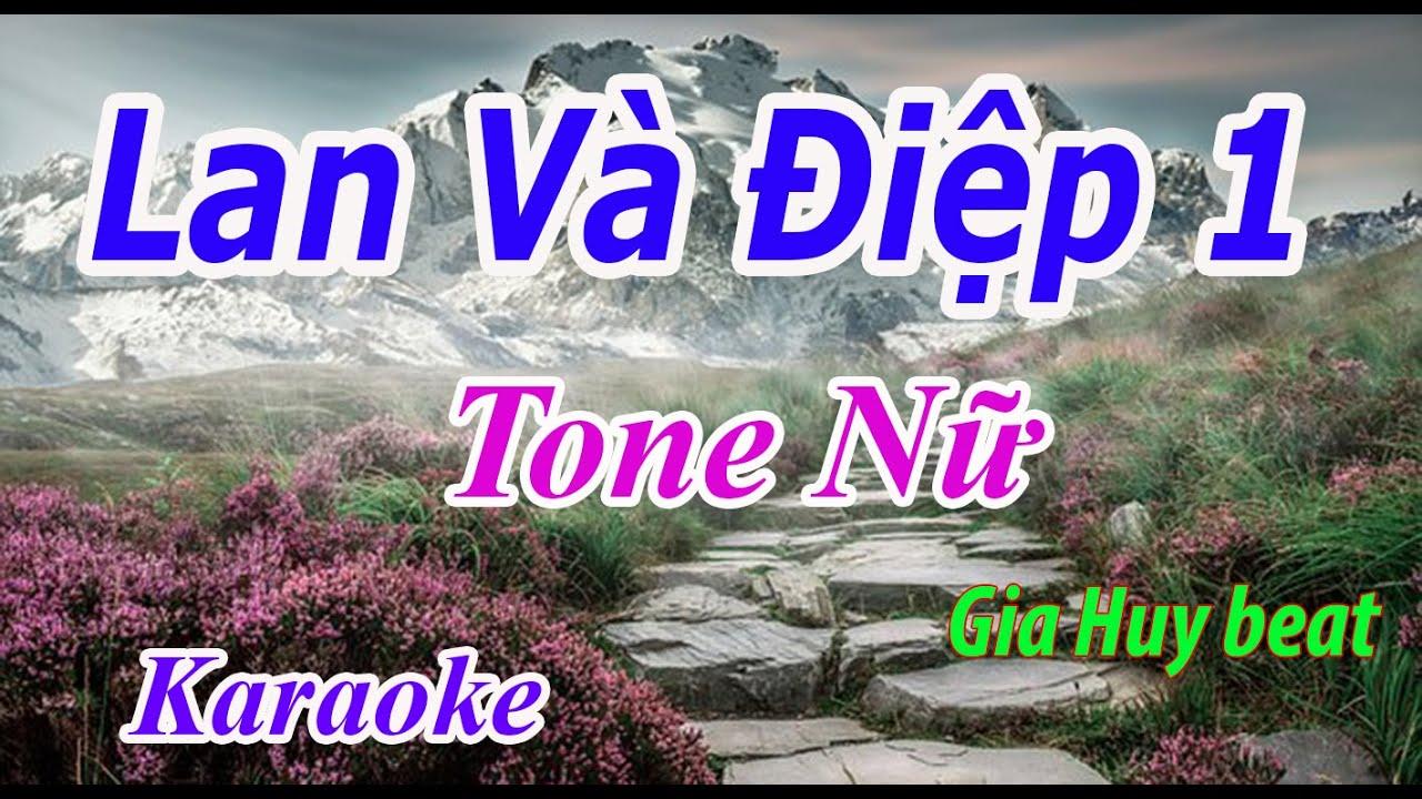 Lan Và Điệp 1 – Karaoke – Tone Nữ – Nhạc Sống – gia huy beat | Tất tần tật các kiến thức về nhac 123 chuẩn nhất