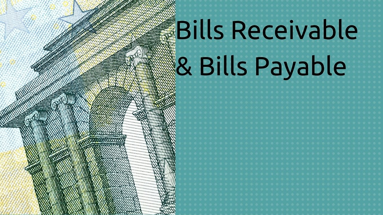 What Is Bills Receivable And Bills Payable | Bills Of Exchange | CA CPT |  CS U0026 CMA | Class11  Bill Receivables