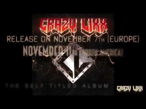 Crazy Lixx EPK (Official / New Studio Album / 2014)