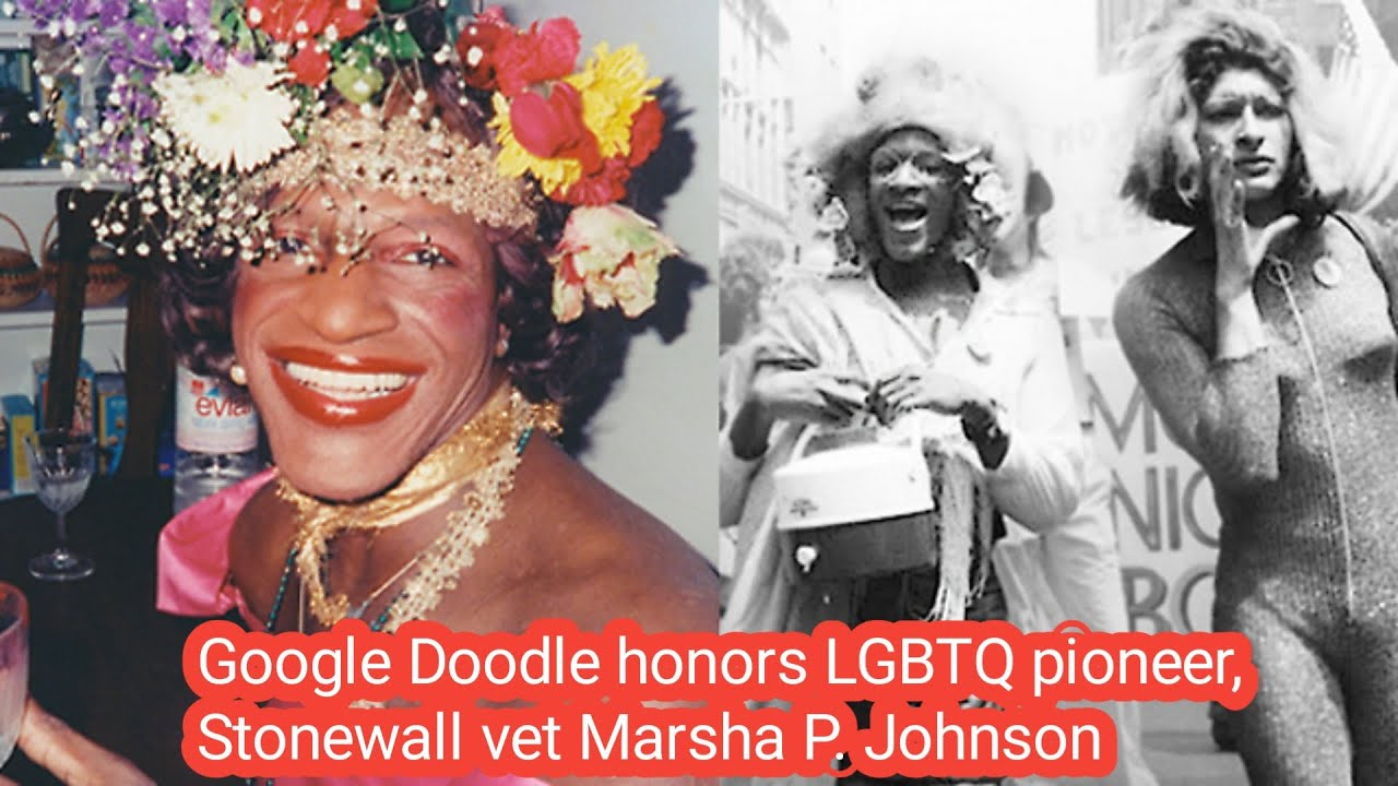 Google Doodle honors LGBTQ pioneer, Stonewall vet Marsha P ...