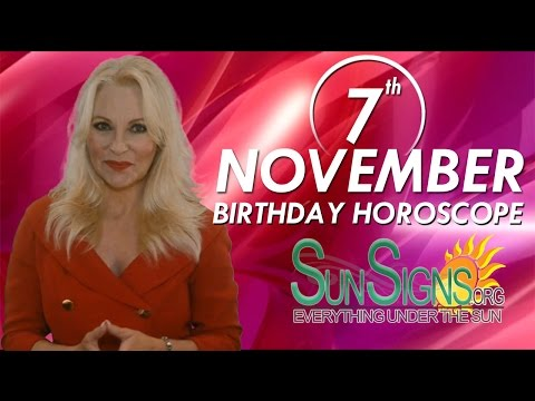 Birthday November 7th Horoscope Personality Zodiac Sign Scorpio Astrology