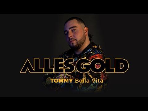 Tommy - Bella Vita [Alles Gold Session] mp3