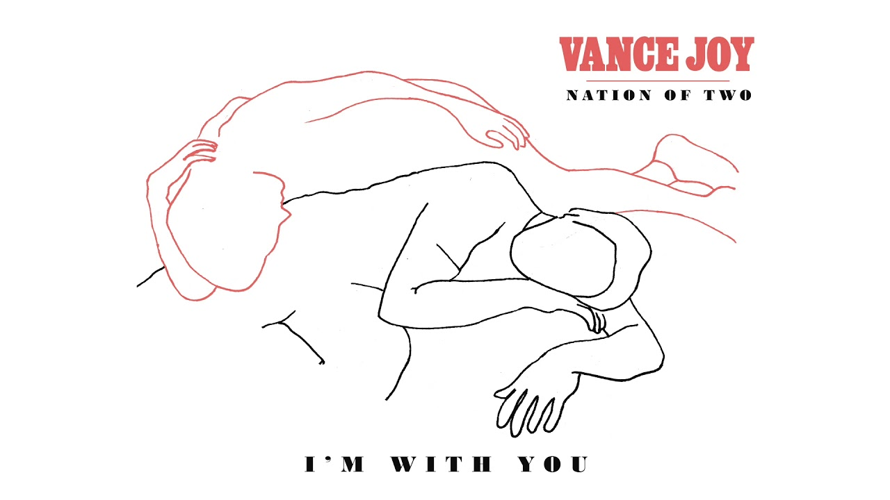 vance-joy-i-m-with-you-official-audio-vance-joy