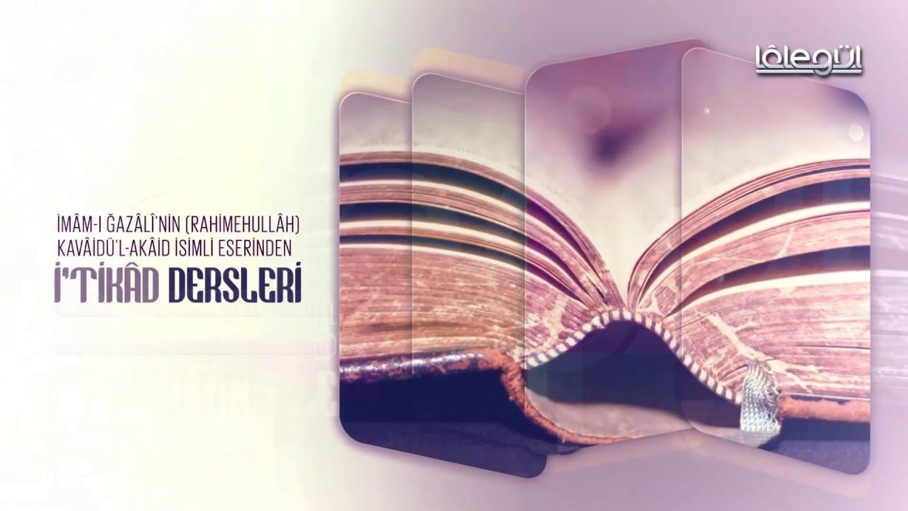 Kavâidül Akâid İtikâd Dersleri 6.Bölüm 28 Aralık 2017 - Cübbeli Ahmet Hocaefendi Lâlegül TV
