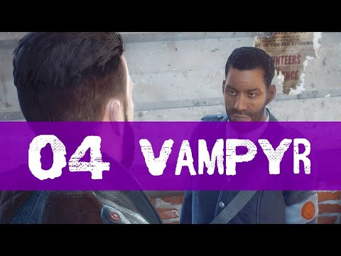 Vampyr Gameplay Walkthrough Part 4 (CITIZEN INVESTIGATION)