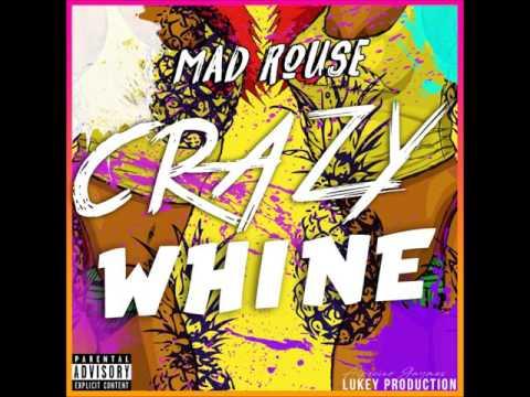 Mad Rouse Crazy wine radio version (vincy 2017 soca}