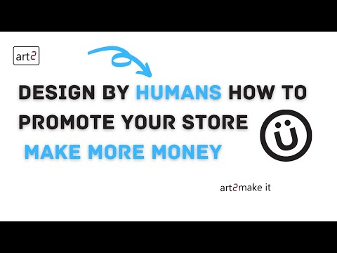 How To Promote Your Design By Humans Store
