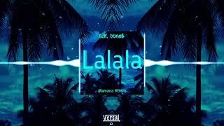 Baixar Y2K, bbno$ - Lalala (Ramzess REMIX) +FREE Download