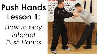 Internal Push Hands Lesson 1