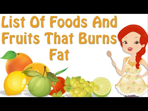 Food That Burns Fat ! List Of Foods And Fruits That Burn Fat