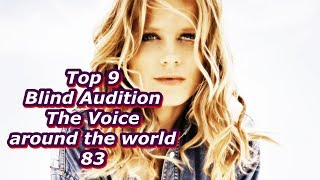 Top 9 Blind Audition (The Voice around the world 83)(REUPLOAD)