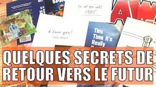 Quelques secrets de Retour Vers Le Futur...