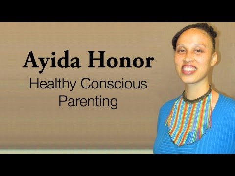 Ayida Honor - Healthy Conscious Parenting